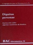 Dignitas-personae-instruccion-sobre-algunas-cuestiones-de-bioetica-i1n1487463